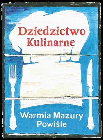 """Jesteśmy w Sieci """"Dziedzictwo Kulinarne Warmia Mazury Powiśle""""!"""